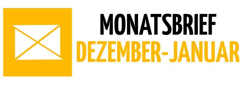 Monatsbrief Dezember – Januar