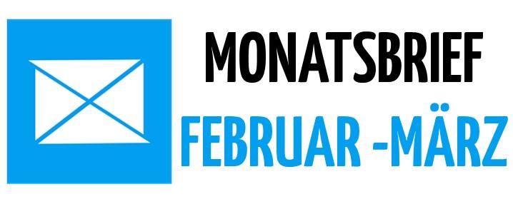 Monatsbrief Februar – März